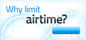 Why limit airtime?