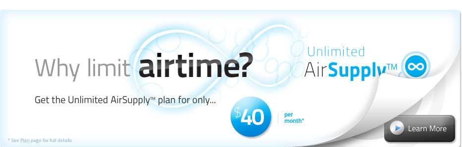 Why limit airtime? Get the Unlimited AirSupply™ plan for only $40 per month.
